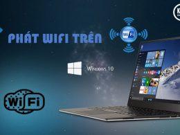 phát wifi bằng laptop win 10