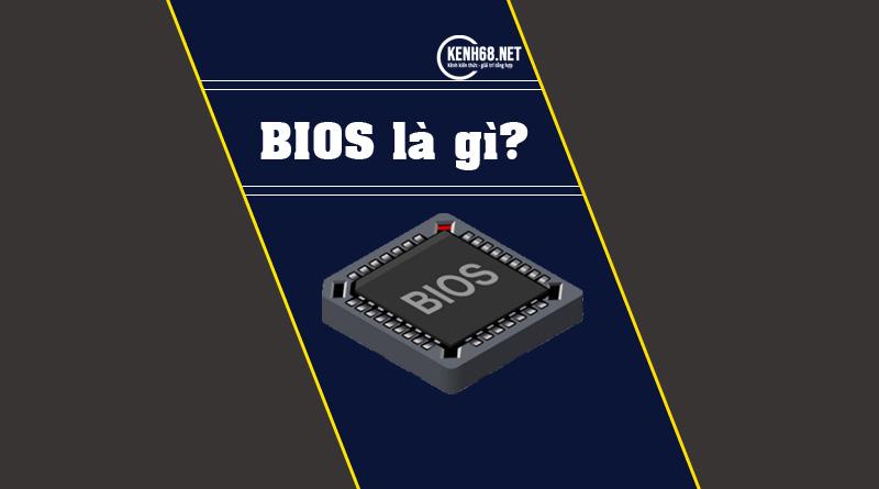 bios là gì