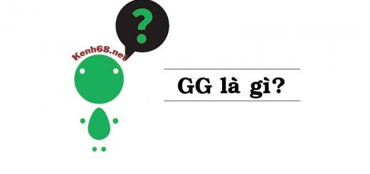 ý nghĩa thuật ngữ gg là gì