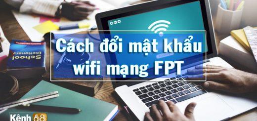 cách đổi mật khẩu wifi fpt - đổi pass wifi fpt