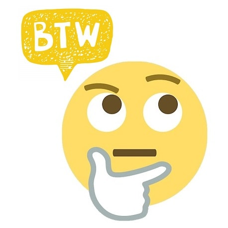 btw là gì? BTW là viết tắt của từ gì?