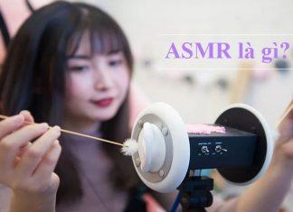 ASMR là gì