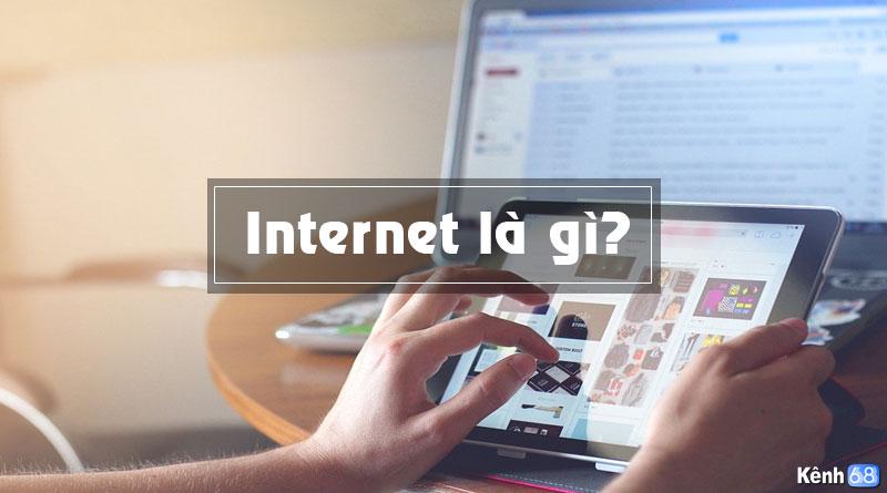 khái niệm internet là gì